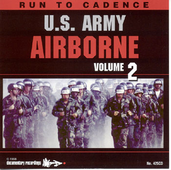 CD Vol II U.S. Army Airborne Run To Cadence