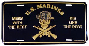 USMC Mess With The Best License Plate