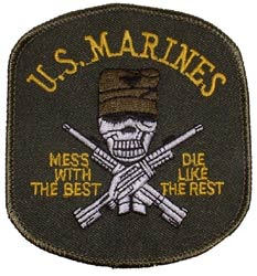 USMC Mess With The Best OD