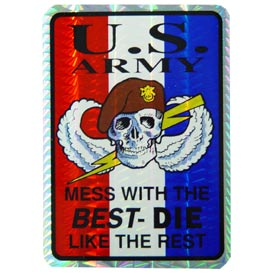Army Mess With The Best Decal