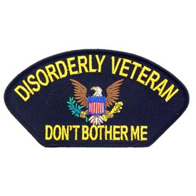 Disorderly Vet-Don't Bother Me