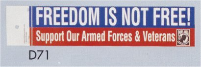 Bumper Sticker- Freedom Is Not Free- Support Our Armed Force